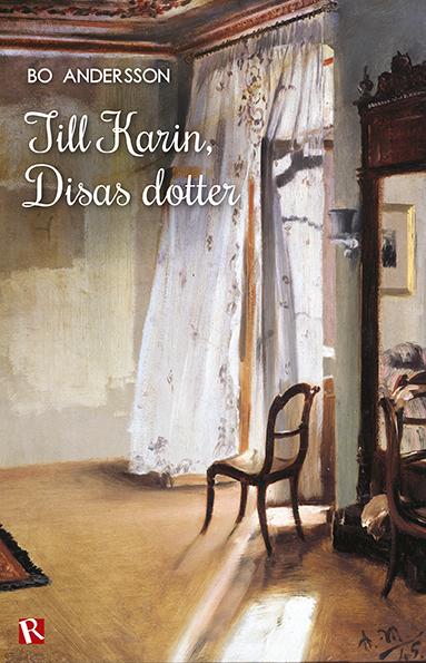 Till Karin, Disas dotter av Bo Andersson