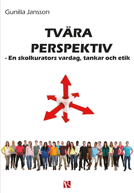 Omslag Tvära perspektiv : En skolkurators vardag, tankar och etik
