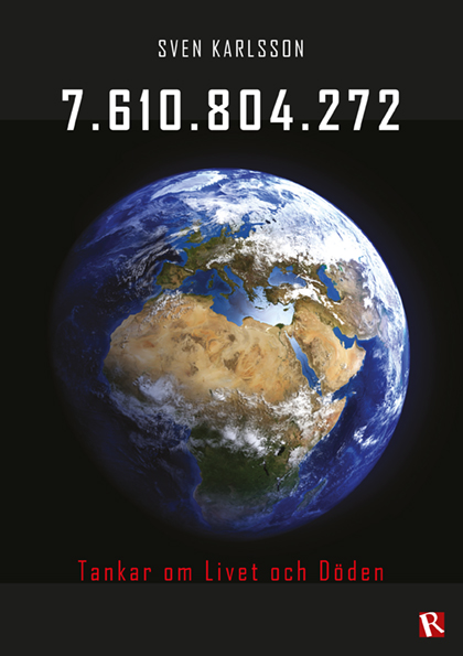 Omslag 7.610.804.272 : Tankar om Livet och Döden