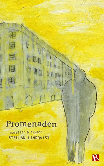 Omslag Promenaden : noveller & essäer