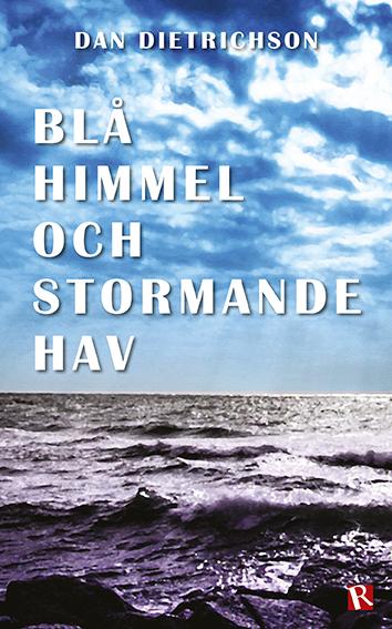 Omslag Blå himmel och stormande hav