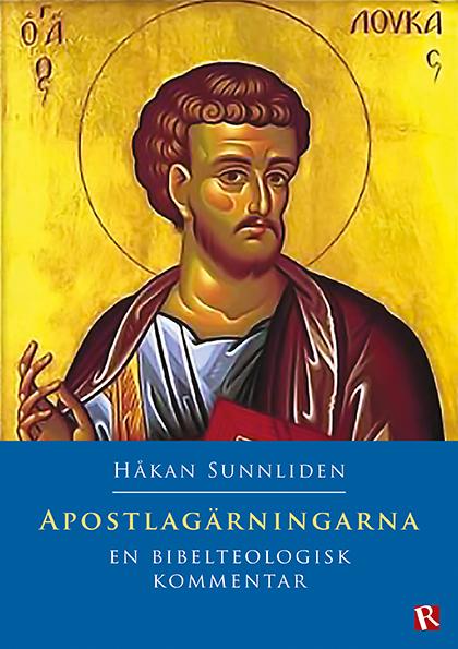 Omslag Apostlagärningarna : En bibelteologisk kommentar