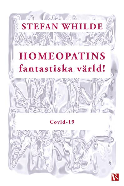 Omslag Homeopatins fantastiska värld! : Covid-19