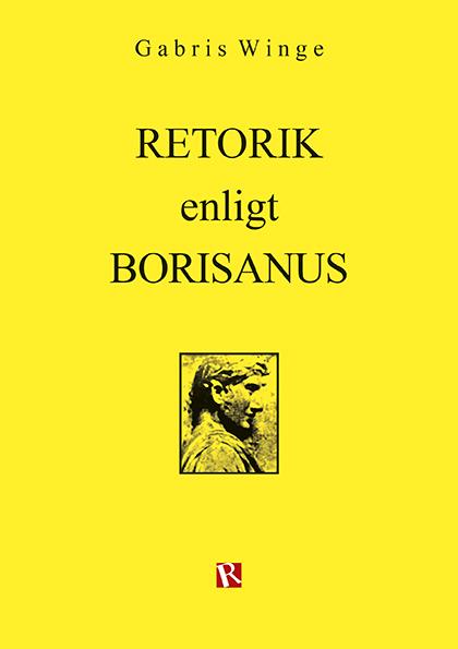 Omslag Retorik enligt Borisanus