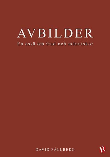 Omslag Avbilder : En essä om Gud och människor