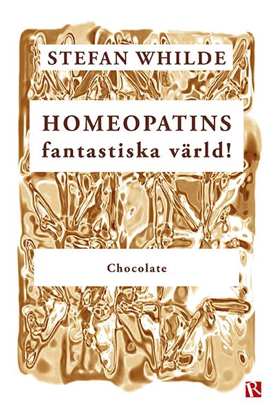 Omslag Homeopatins fantastiska värld! : Chocolate