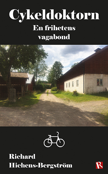 Omslag Cykeldoktorn : En frihetens vagabond