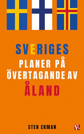 Omslag Sveriges planer på övertagande av Åland