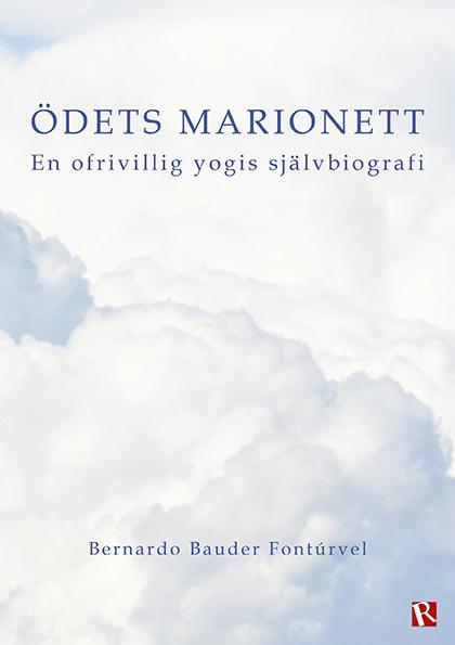 Omslag Ödets marionett : En ofrivillig yogis självbiografi