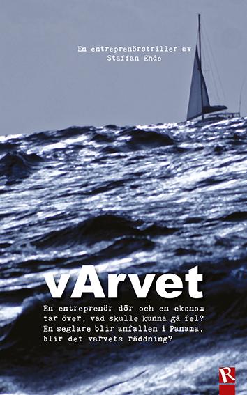 Omslag vArvet : En entreprenörstriller